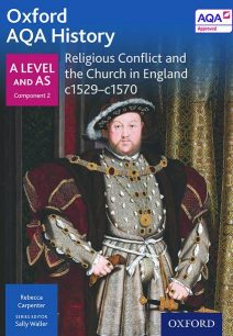 Oxford AQA History for A Level: Religious Conflict and the Church in England c1529-c1570 - Sally Waller