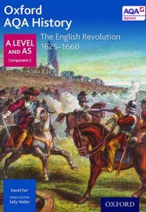 Oxford AQA History for A Level: The English Revolution 1625-1660 - J Daniels
