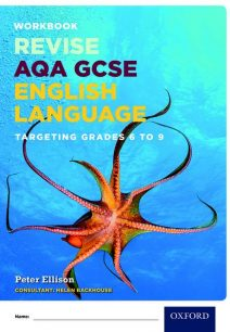 AQA GCSE English Language: Targeting Grades 6-9: Revision Workbook - Peter Ellison