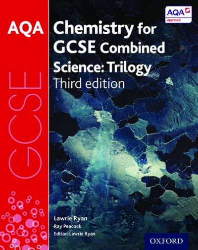 AQA GCSE Chemistry for Combined Science Trilogy Student Book