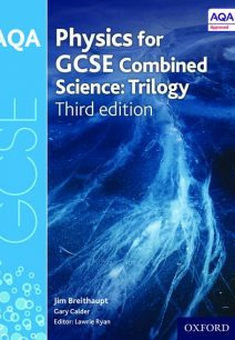 AQA GCSE Physics for Combined Science (Trilogy) Student Book - Lawrie Ryan