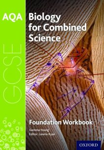 AQA GCSE Biology for Combined Science (Trilogy) Workbook: Foundation: Foundation: AQA GCSE Biology for Combined Science (Trilogy) Workbook: Foundation - Gemma Young