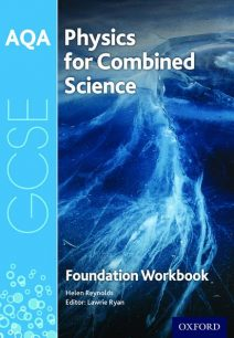 AQA GCSE Physics for Combined Science (Trilogy) Workbook: Foundation: Foundation: AQA GCSE Physics for Combined Science (Trilogy) Workbook: Foundation - Helen Reynolds