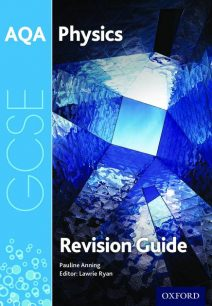 AQA GCSE Physics Revision Guide - Pauline Anning