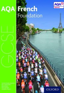 AQA GCSE French: Foundation Student Book - Stuart Glover