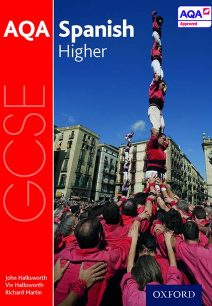 AQA GCSE Spanish: Higher Student Book - John Halksworth
