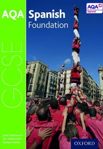AQA GCSE Spanish: Foundation Student Book - John Halksworth