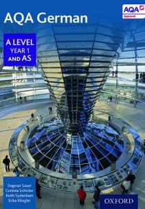 AQA A Level Year 1 and AS German Student Book - Erika Klingler
