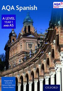 AQA A Level Year 1 and AS Spanish Student Book - Margaret Bond