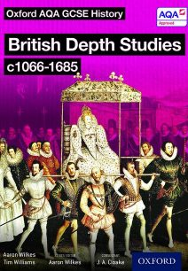 Oxford AQA History for GCSE: British Depth Studies c1066-1685 (Norman