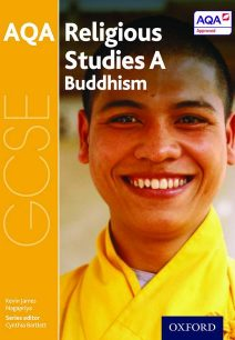 GCSE Religious Studies for AQA A: Buddhism - Cynthia Bartlett