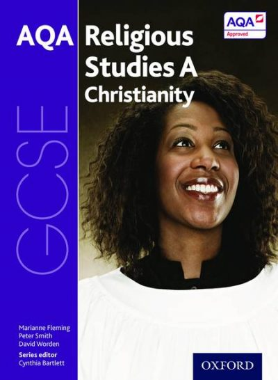 GCSE Religious Studies for AQA A: Christianity - Cynthia Bartlett