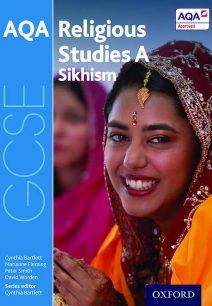 GCSE Religious Studies for AQA A: Sikhism - Cynthia Bartlett