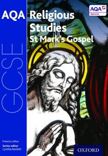 GCSE Religious Studies for AQA: St Mark's Gospel - Cynthia Bartlett