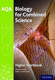 AQA GCSE Biology for Combined Science (Trilogy) Workbook: Higher - Lawrie Ryan