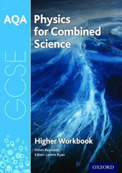 AQA GCSE Physics for Combined Science (Trilogy) Workbook: Higher - Lawrie Ryan