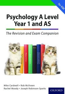 The Complete Companions: A Level Year 1 and AS Psychology: The Revision and Exam Companion for AQA - Mike Cardwell