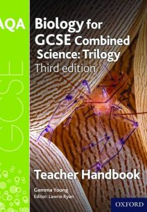AQA GCSE Biology for Combined Science Teacher Handbook - Lawrie Ryan
