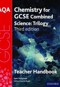 AQA GCSE Chemistry for Combined Science Teacher Handbook - Lawrie Ryan