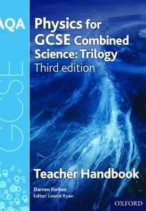 AQA GCSE Physics for Combined Science Teacher Handbook - Darren Forbes