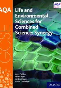 AQA GCSE Combined Science (Synergy): Life and Environmental Sciences Student Book - Lawrie Ryan