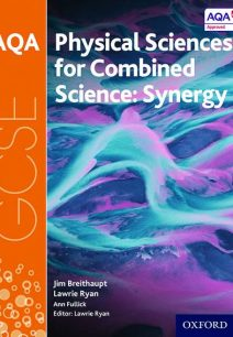 AQA GCSE Combined Science (Synergy): Physical Sciences Student Book - Lawrie Ryan