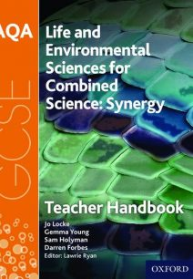 AQA GCSE Combined Science (Synergy): Life and Environmental Sciences Teacher Handbook - Lawrie Ryan
