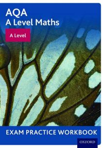 AQA A Level Maths: A Level Exam Practice Workbook (Pack of 10) - David Baker