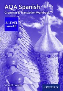 AQA A Level Spanish: Grammar & Translation Workbook - Vincent Everett