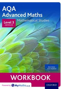 AQA Mathematical Studies Workbooks (pack of 6): Level 3 Certificate (Core Maths) - Stan Dolan
