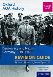 Oxford AQA History for A Level: Democracy and Nazism: Germany 1918-1945 Revision Guide - Kirsty Taylor
