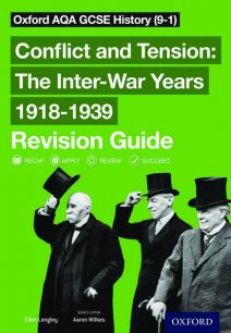 Oxford AQA GCSE History: Conflict and Tension: The Inter-War Years 1918-1939 Revision Guide (9-1) - Aaron Wilkes