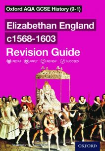 Oxford AQA GCSE History: Elizabethan England c1568-1603 Revision Guide (9-1) - Aaron Wilkes
