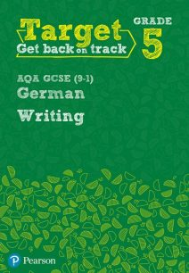 Target Grade 5 Writing AQA GCSE (9-1) German Workbook - Paul Shannon