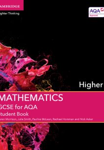 GCSE Mathematics for AQA Higher Student Book - Karen Morrison