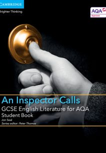 GCSE English Literature for AQA An Inspector Calls Student Book - Jon Seal