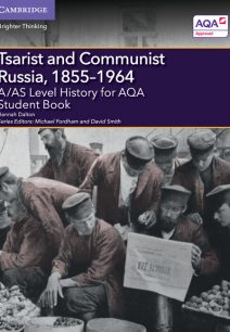 A/AS Level History for AQA Tsarist and Communist Russia