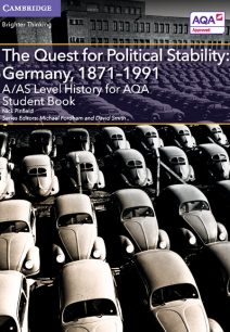 A/AS Level History for AQA The Quest for Political Stability: Germany