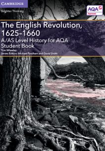 A/AS Level History for AQA The English Revolution