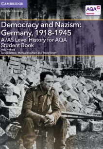 A/AS Level History for AQA Democracy and Nazism: Germany