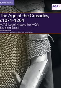 A/AS Level History for AQA The Age of the Crusades