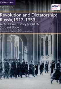 A/AS Level History for AQA Revolution and Dictatorship: Russia