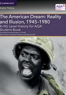A/AS Level History for AQA The American Dream: Reality and Illusion