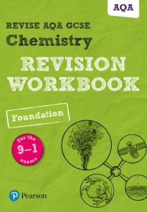 Revise AQA GCSE Chemistry Foundation Revision Workbook: for the 9-1 exams - Nora Henry