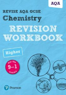 Revise AQA GCSE Chemistry Higher Revision Workbook: for the 9-1 exams - Nora Henry