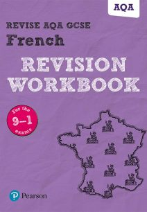 Revise AQA GCSE French Revision Workbook: for the 9-1 exams - Stuart Glover