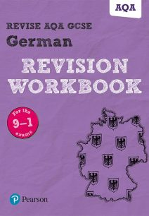 Revise AQA GCSE German Revision Workbook: for the 9-1 exams - Harriette Lanzer