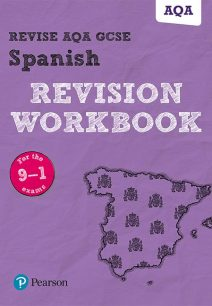 Revise AQA GCSE Spanish Revision Workbook: for the 9-1 exams - Leanda Reeves