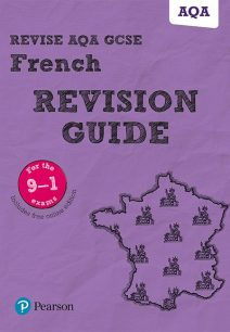 Revise AQA GCSE (9-1) French Revision Guide: includes online edition - Stuart Glover