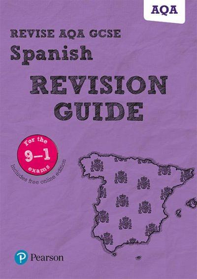 Revise AQA GCSE (9-1) Spanish Revision Guide: includes online edition - Vivien Halksworth